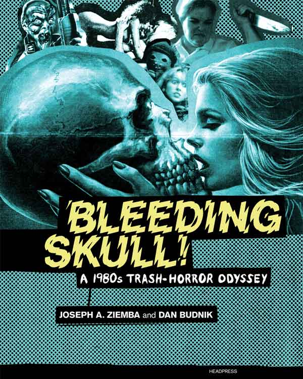 Cover of Bleeding Skull!