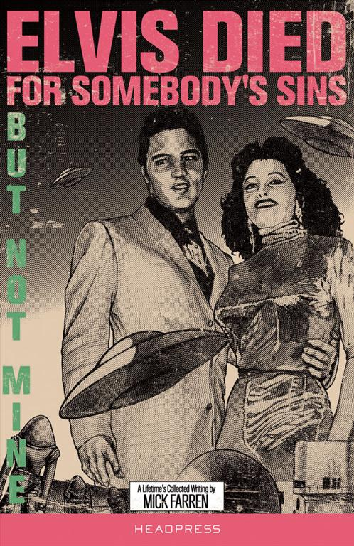 Cover of Elvis Died for Somebody's Sins