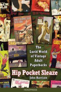 Hip Pocket Sleaze
