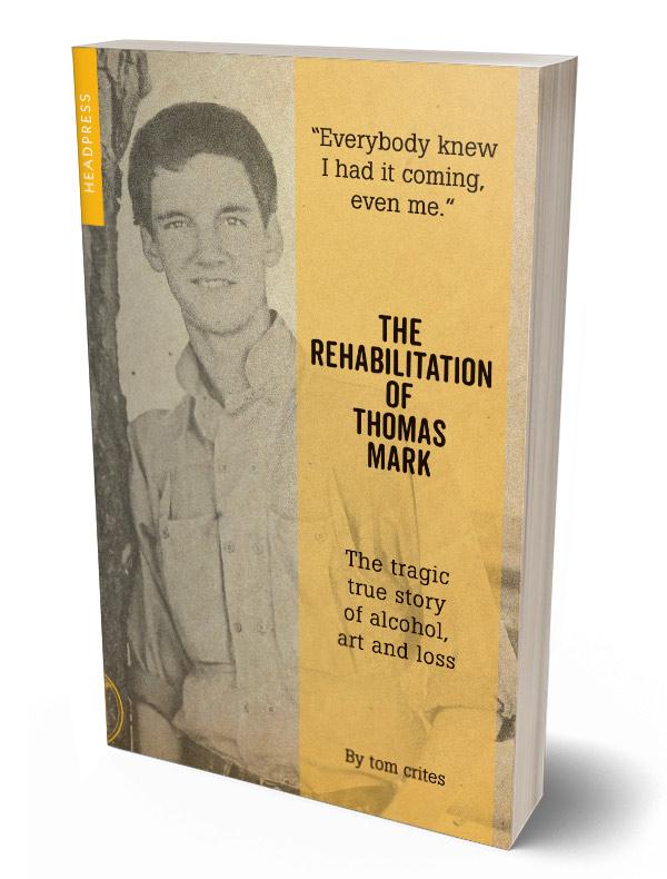Rehabilitation of Thomas Mark Crites - paperback 3D