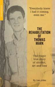 Cover of Rehabilitation of Thomas Mark Crites