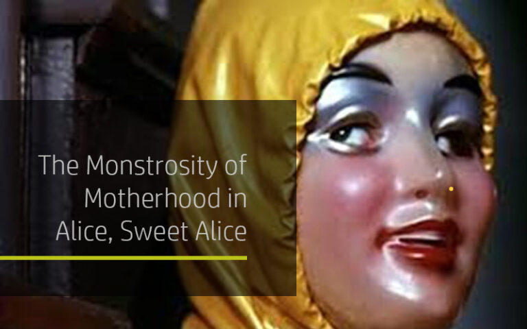 Featured image for Monstrosity of Motherhood in Alice, Sweet Alice