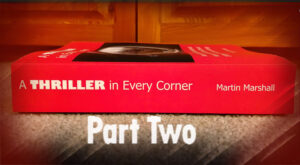 Featured A THRILLER in Every Corner Part 2